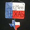 Don't Mess With Texas-